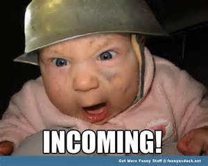 incoming baby cute funny pic picture lol meme thumbnail
