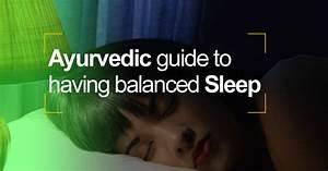 Ayurvedic Guide To Having Balanced Sleep In Kerala Mattindia