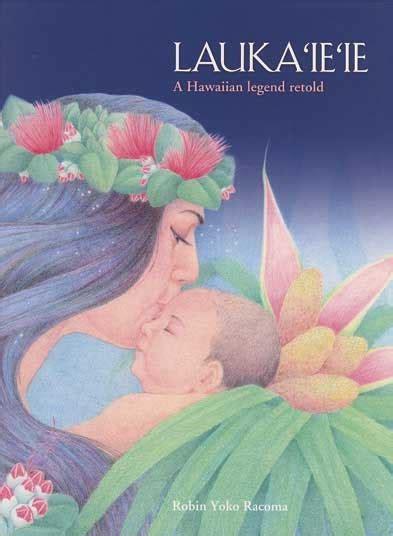 Lauka'ie'ie: A Hawaiian Legend Retold - HawaiiGifts.com
