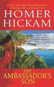 The Ambassador U0026 39 S Son By Homer Hickam   7 99  Author  Homer