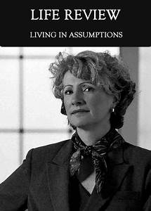 Living, In, Assumptions