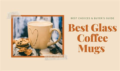 Travel mug and libbey® 13 oz. Best Glass Coffee Mugs 2020: Best Choices & Buyer's Guide