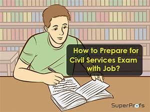 How To Prepare For Civil Services Exam 2019 With Job