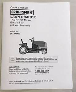 Owner U2019s Manual Sears Craftsman 17 Hp Lawn Tractor 42