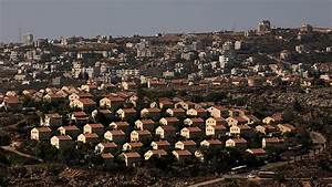 Israel must annex West Bank settlements if UNSC adopts ...