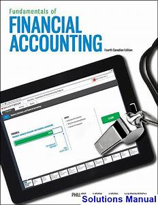 Fundamentals Of Financial Accounting Canadian Canadian 4th