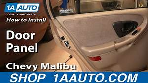 How To Install Remove Rear Door Panel Chevy Malibu 97