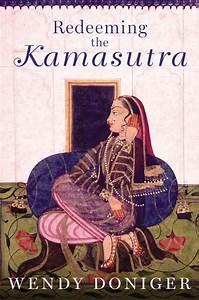 Kamasutra En Vidéo : wendy doniger takes on the kamasutra livemint ~ Medecine-chirurgie-esthetiques.com Avis de Voitures
