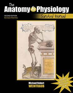 The Anatomy And Physiology Survival Manual