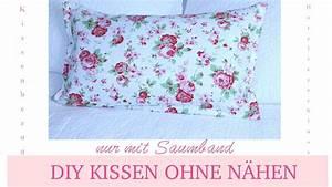 Kissen Selbst Nähen : diy kissenbezug selbst machen ohne n hen mit saumband youtube ~ Watch28wear.com Haus und Dekorationen