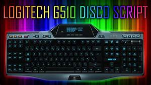 Logitech G510 Disco Script - G510 And G19