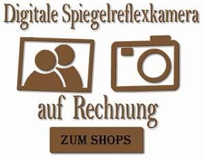 Dvds Auf Rechnung : digitale spiegelreflexkamera auf rechnung ~ Themetempest.com Abrechnung