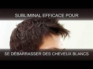 Se Débarrasser Des Guepes Maçonnes : se d barrasser des cheveux blancs supersubliminal youtube ~ Carolinahurricanesstore.com Idées de Décoration