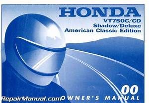 2000 Honda Vt750 Ace Shadow Deluxe Motorcycle Owners Manual
