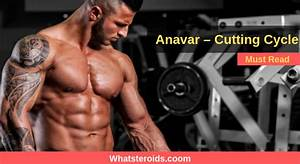 Anavar  U2013 Cutting Cycle