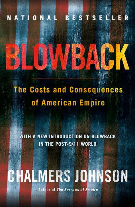 Blowback, Second Edition   Chalmers Johnson   Macmillan