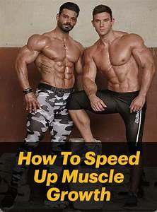 How To Speed Up Muscle Growth  Bodybuilding  Fitness  Health  Diet  Workout  Mus U2026