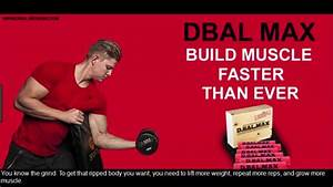 D -bal Max Review Bodybuilding - The Best Natural Muscle Building Supplement