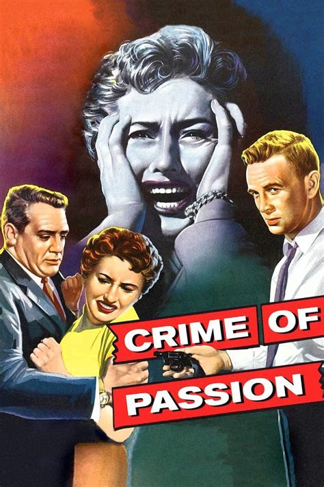 This poster remains in splendid condition. Crime of Passion (1956) - Posters — The Movie Database (TMDb)