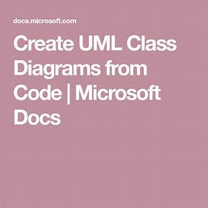 Create Uml Class Diagrams From Code