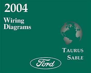 2004 Ford Taurus  Mercury Sable Wiring Diagrams Schematics