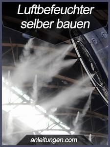 Luftbefeuchter Selber Bauen : luftbefeuchter selber bauen eine trockene raumluft kann sich negativ auf die gesundheit ~ A.2002-acura-tl-radio.info Haus und Dekorationen