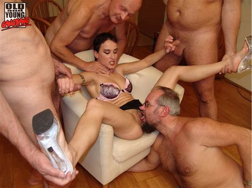 #Old #And #Young #Gangbang #Dirty #Old #Geezers #Get #To #Enjoy #A