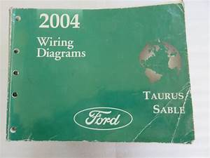 Oem 2004 Ford Taurus Mercury Sable Wiring Diagrams
