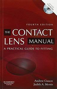 The Contact Lens Manual  A Practical Guide To Fitting Bra