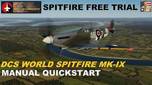 Dcs World - Spitfire Manual Quick-startup Guide