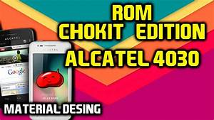 Rom Chokit Edition Alcatel 4030