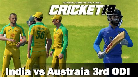 Or is it a rumour? Cricket 19 Gameplay. India vs Australia 3rd ODI . - YouTube