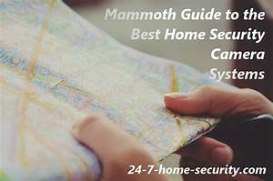 Mammoth Guide  Best Home Security Camera Systems Of 2019