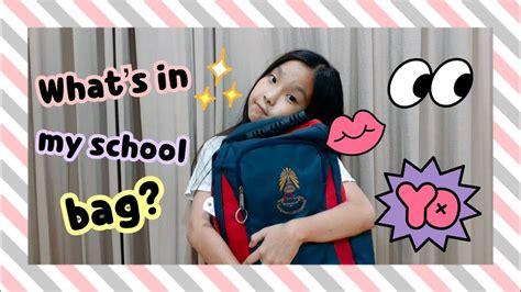 what's in my school bag? | อะไรอยู่ในกระเป๋านักเรียน ...