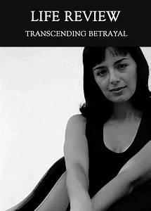 Transcending, Betrayal