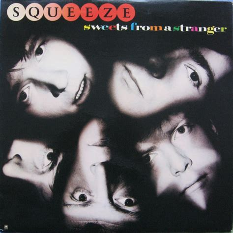 Lyrics powered by lyric find. Squeeze - Sweets From A Stranger | Releases | Discogs