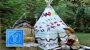 Bauanleitung Tipi Indianerzelt : indianerzelt tipi kinderleicht bauen tooltown garten youtube ~ Watch28wear.com Haus und Dekorationen