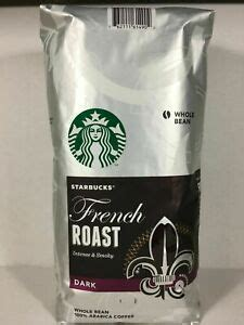 Pick up one of our rare coffees today to experience new flavors. STARBUCKS French Roast DARK Whole Bean 100% Arabica Coffee 40 oz / 2.5 lb   eBay
