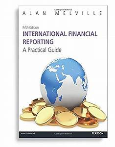 Solution Manual For International Financial Reporting A