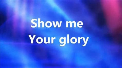 Third Day - Show Me Your Glory (Lyrics) - YouTube