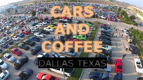 Bring your daily driver and still enjoy donuts and coffee on us! CARS AND COFFEE DALLAS TEXAS // CAR MEET // EXOTIC CARS ...