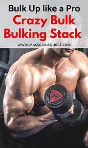 Bulk Up Your Muscles With The Bulking Stack From Crazy Bulk  T Will Help You Gain The Strength