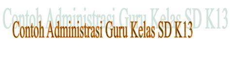 Download buku guru kelas 5 (lima) sd/mi kurikulum 2013 revisi 2017 pdf. Contoh Administrasi Guru Kelas SD Kurikulum 2013 ...