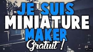 Je Donne Tout Gratuit : je suis miniature maker gratuit youtube ~ Gottalentnigeria.com Avis de Voitures