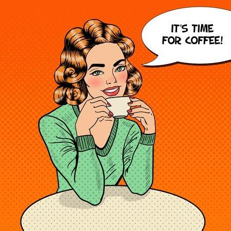Two of my favorite things; Girl with Cup of coffee pop art retro style. Restaurants and coffee shops. A hot beverage ...