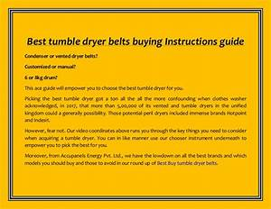 Best Tumble Dryer Belts Buying Instructions Guide