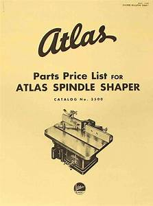 Atlas 3500 Spindle Wood Shaper Operator Parts Manual  With