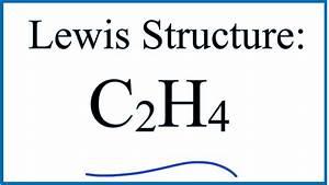 C2h4 Lewis Dot Structure