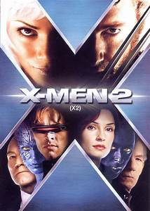 X Free Movie : x men 2 x2 2003 movie free download ~ Medecine-chirurgie-esthetiques.com Avis de Voitures