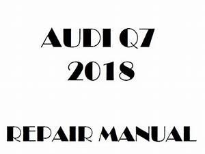 2018 Audi Q7 Repair Manual